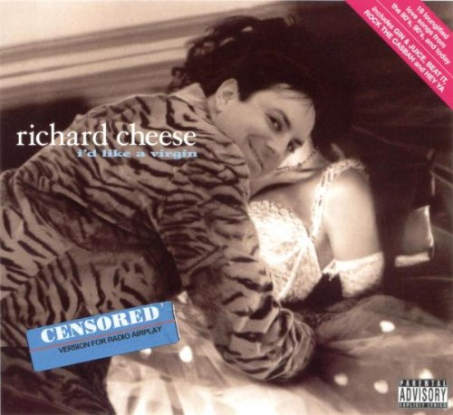 Cheese Day >> Richard Cheese | ALBUM DU JOUR