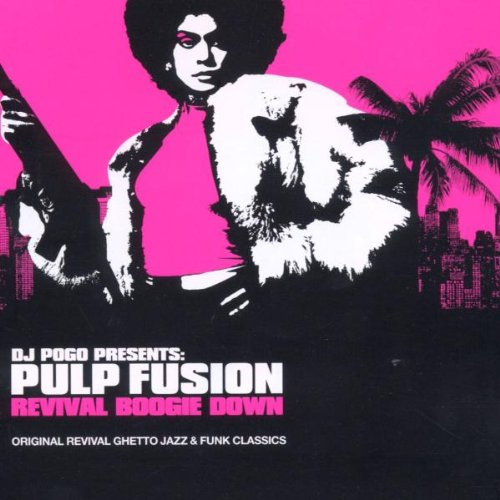 Revival Boogie Down - Pulp Fusion