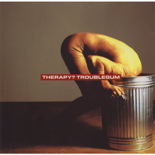 Troublegum - Therapy?