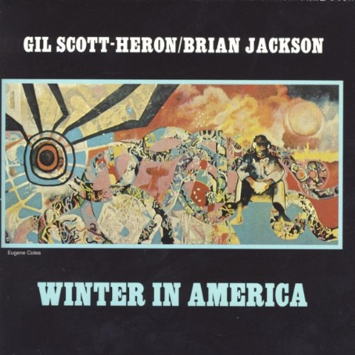 Winter in America - Gil Scott-Heron