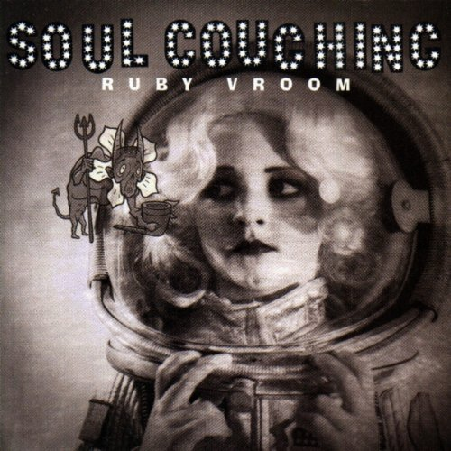 Ruby Vroom - Soul Coughing