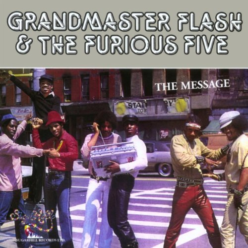 the Message - Grandmaster Flash