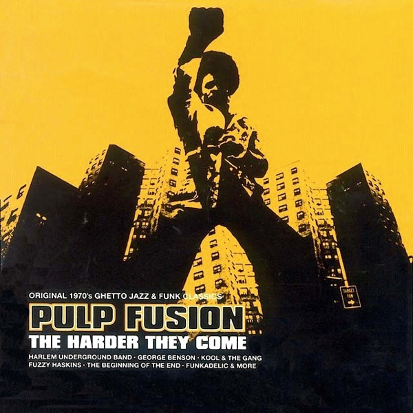 Pulp Fusion - The Harder They Come