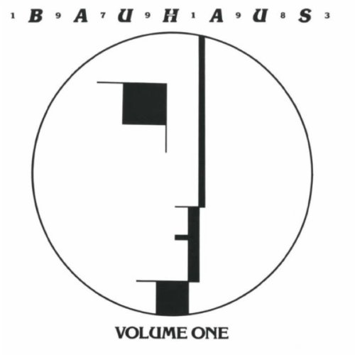 Bauhaus Volume One - Bauhaus