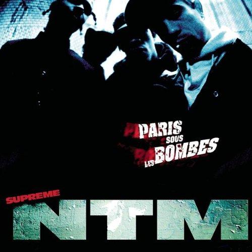 Paris Sous Les Bombes - Suprême NTM