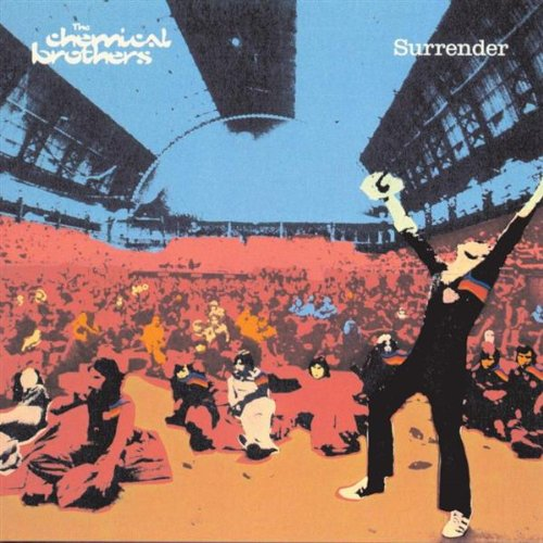 Surrender - Chemical Brothers