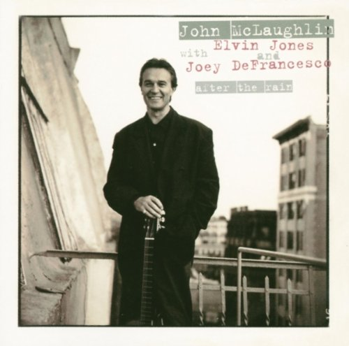 After the Rain - John McLaughlin