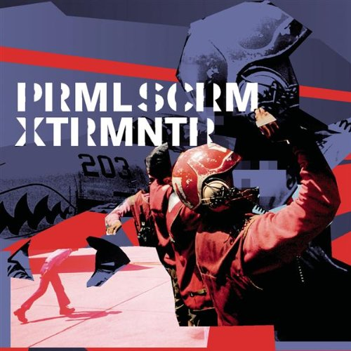 XTRMNTR - Primal Scream