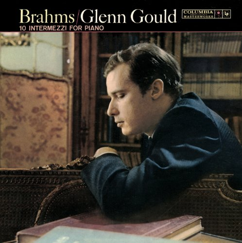 Brahms - 10 Intermezzi - Glenn Gould