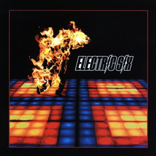 Fire - Electric Six