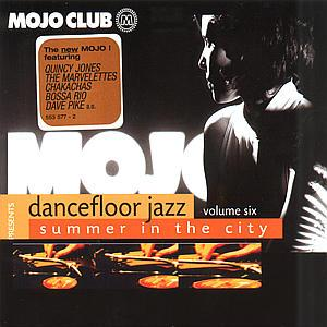 Mojo Club Presents Dancefloor Jazz Volume Six (Summer In The City)