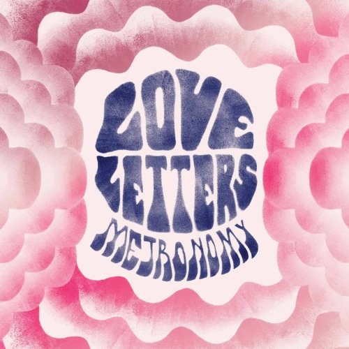 Love Letters - Metronomy