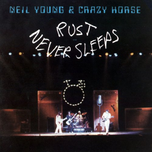 rust never sleeps - neil young crazy horse