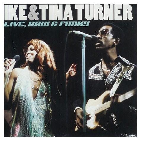 live raw & funky - ike & tina turner